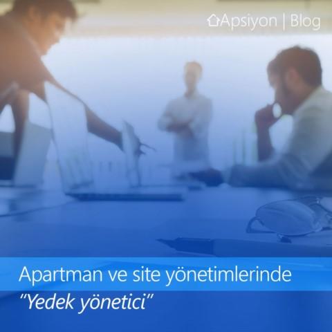 Apartman ve Site Yönetimlerinde Yedek Yönetici