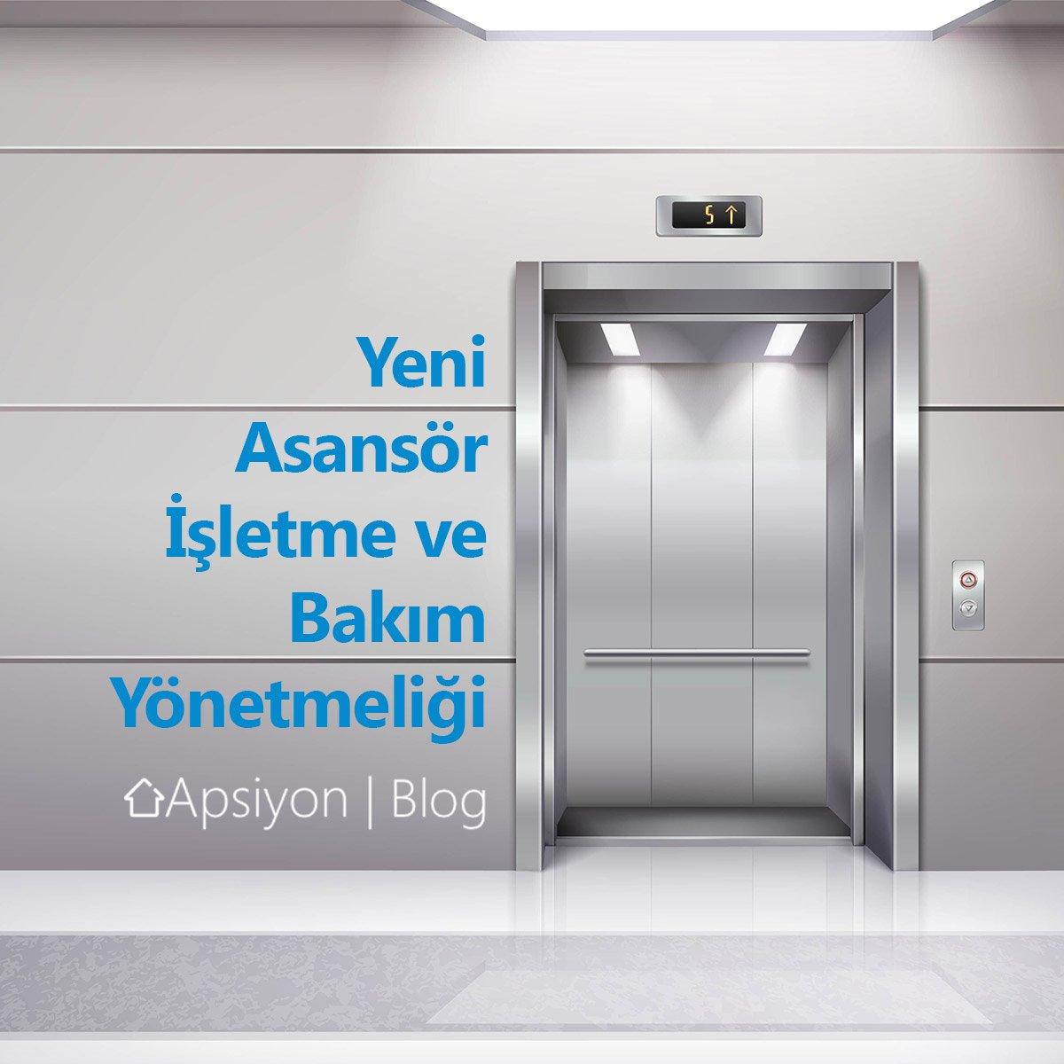 Yeni Asansör İşletme ve Bakım Yönetmeliği - 2019