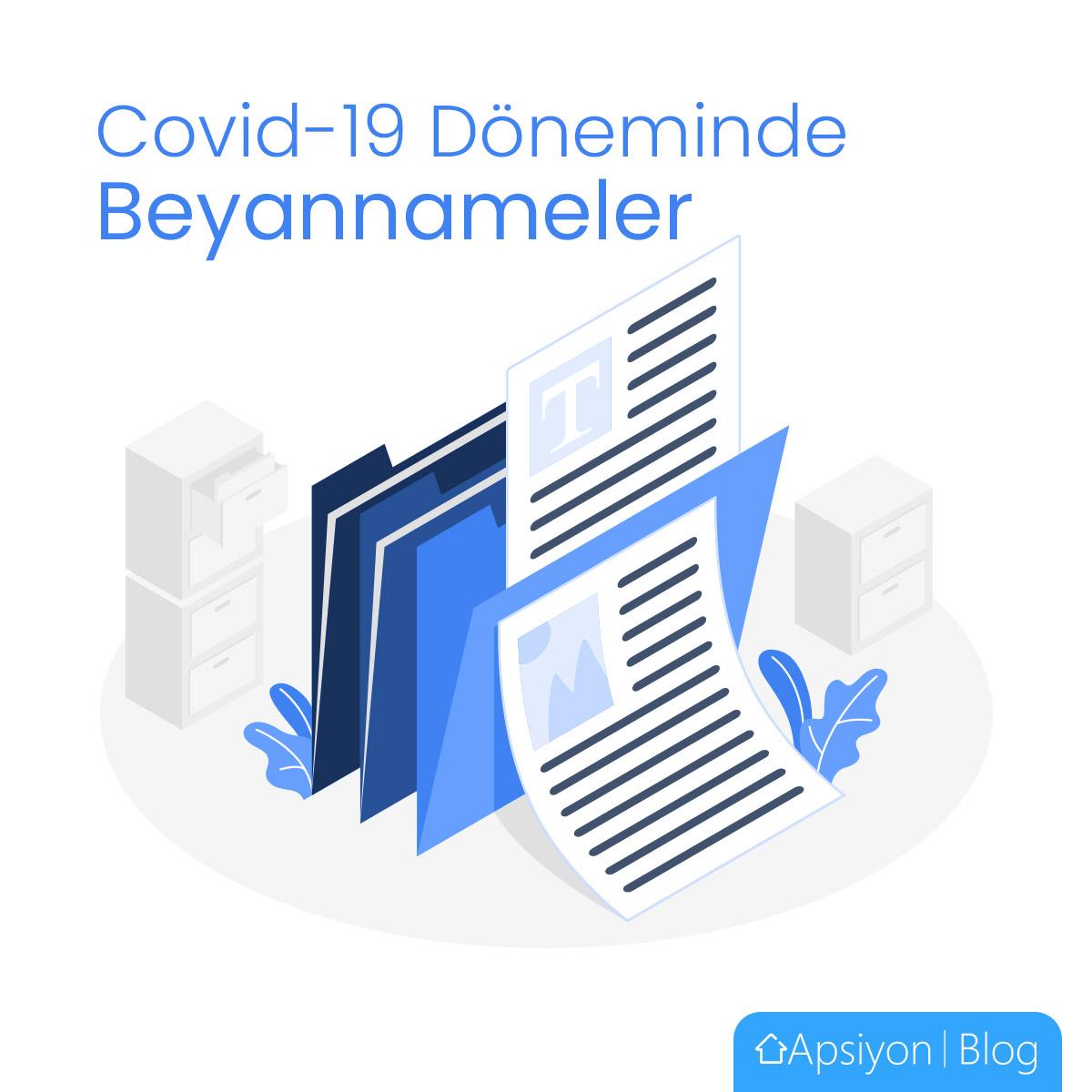 COVID-19 Salgını Nedeniyle Beyannameler Ertelenecek mi?