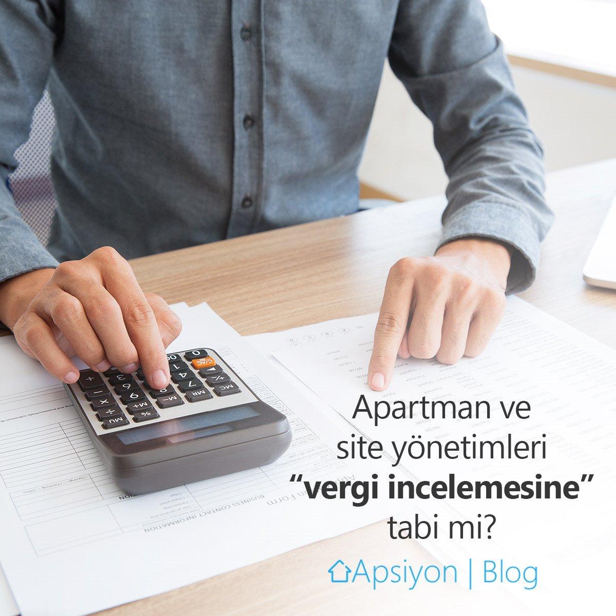 Apartman ve Site Yönetimleri Vergi İncelemesine Tabi Midir?