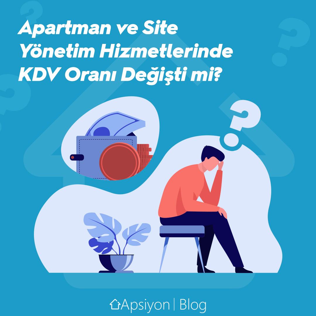 Apartman, Site Yönetim Hizmetlerinde KDV Oranı Değişti mi?