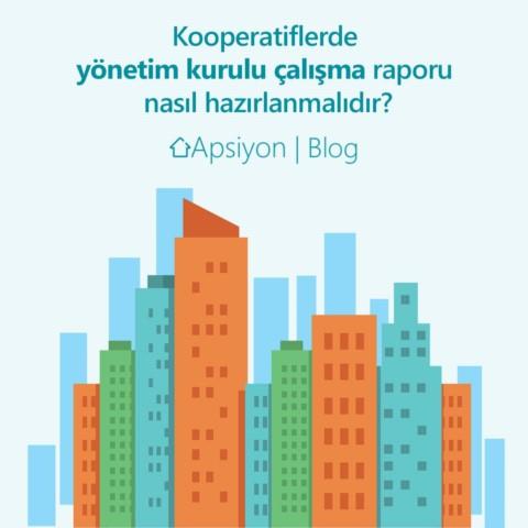 Kooperatifler Yönetim Kurulu Çalışma Raporunu Nasıl Hazırlamalıdır?