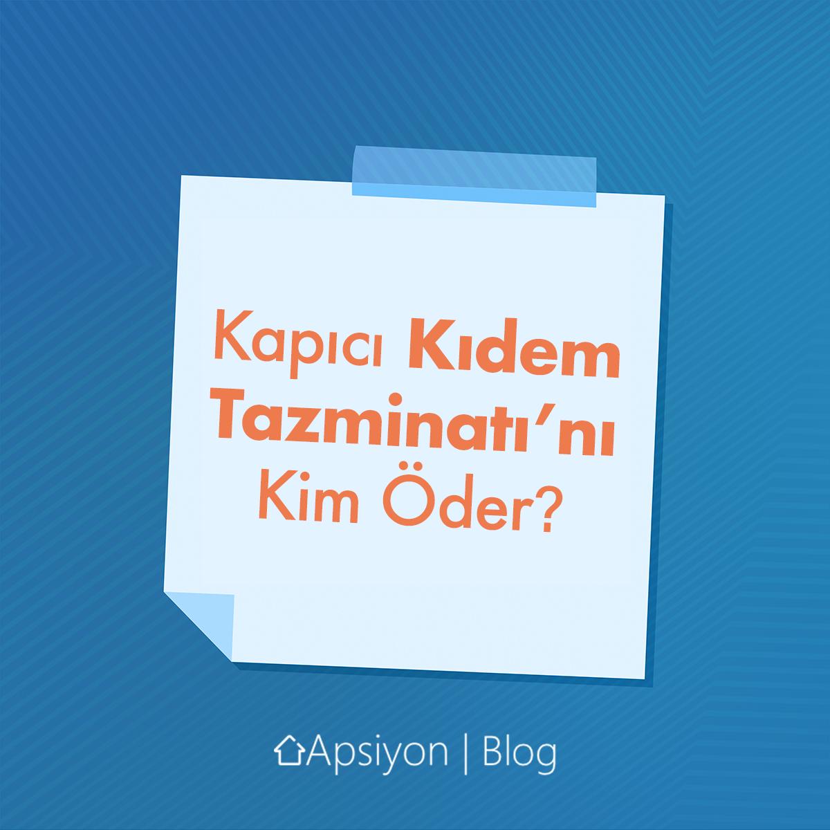Kapıcı Kıdem Tazminatı'nı Kim Öder?