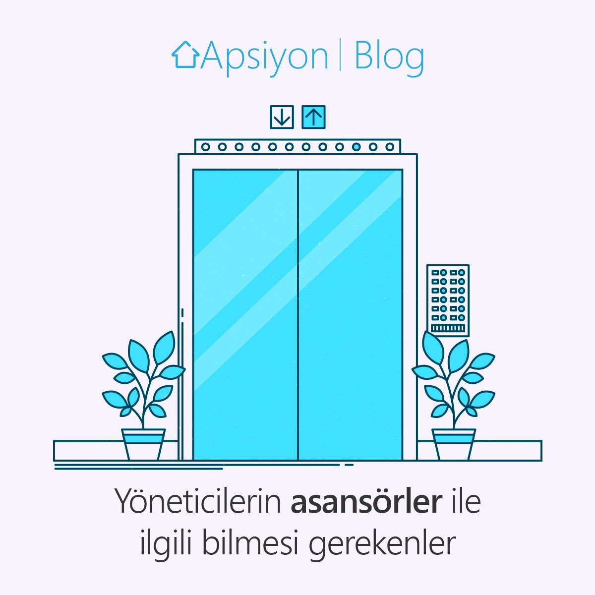 Apartman ve Site Yöneticilerinin Asansörler ile İlgili Bilmesi Gerekenler